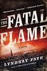 The Fatal Flame (Timothy Wilde, Bk 3)
