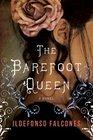 The Barefoot Queen A Novel