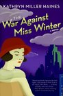 The War Against Miss Winter (Rosie Winter, Bk 1)