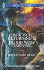 Dark Wolf Returning  Blood Wolf Dawning