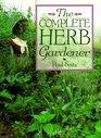 The Complete Herb Gardener