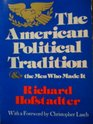 The American Political Tradition  The Men Who Made It