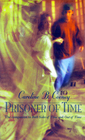 Prisoner of Time (Time Travelers, Bk 3)