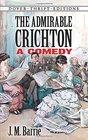 The Admirable Crichton A Comedy