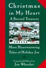 Christmas in My Heart A Second Treasury  More Heartwarming Tales of Holiday Joy
