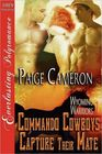 Commando Cowboys Capture Their Mate [Wyoming Warriors 1] (Siren Publishing Everlasting Polyromance)