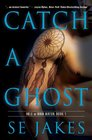 Catch a Ghost (Hell or High Water, Bk 1)