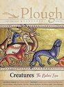 Plough Quarterly No 28  Creatures The Nature Issue