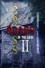 Crossroads in the Dark 2 Urban Legends