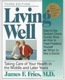 Living Well Taking Care of Your Health in the Middle and Later Years