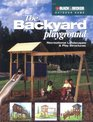The Backyard Playground Recreational Landscapes  Play Structures