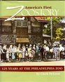 America's First Zoostory and Other Philadelphia Stories 125 Years at the Philadelphia Zoo