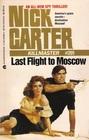 Last Flight to Moscow (Killmaster, No 201)
