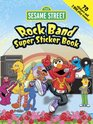 Sesame Street Rock Band Super Sticker Book