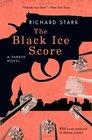 The Black Ice Score A Parker Novel