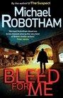 Bleed for Me (Joe O'Loughlin, Bk 4)