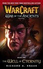 The Well of Eternity (WarCraft: War of the Ancients, Book 1)
