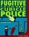 Fugitive from the Cubicle Police (Dilbert)