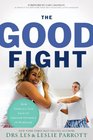 The Good Fight How Conflict Leads to Greater Intimacy