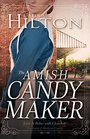 The Amish Candymaker (Amish of Mackinac County, Bk 2)