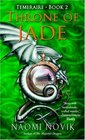Throne of Jade (Temeraire, Bk 2)