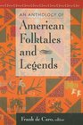 An Anthology of American Folktales and Legends