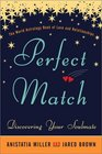 Perfect Match  Discovering Your Soulmate
