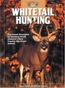 Whitetail Hunting Top-notch Strategies for Hunting North America's Most Popular Big-Game Animal