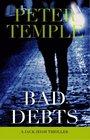 Bad Debts (Jack Irish, Bk 1)