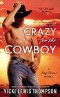 Crazy for the Cowboy (Sexy Texans, Bk 1)