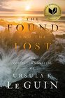 The Found and the Lost The Novellas of Ursula K Le Guin