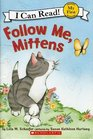 Follow Me Mittens