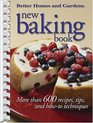 New Baking Book  More than 600 Recipes Tips and Howto Techniques