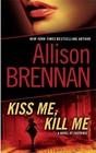 Kiss Me, Kill Me (Lucy Kincaid, Bk 2)