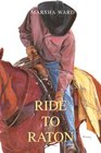 Ride to Raton