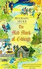 The Mad Monk of Gidleigh (Medieval West Country, Bk 14)