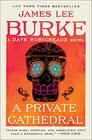 A Private Cathedral A Dave Robicheaux Novel