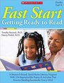 Fast Start Getting Ready to Read A Research-Based Send-Home Literacy Program With 60 Reproducible Poems  Activities That Ensures Reading Success for Every Child