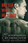 Better When He's Bad (Welcome to the Point, Bk 1)