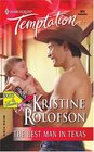 The Best Man In Texas (Boots & Booties) (Harlequin Temptation, No 989)