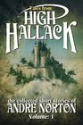 Tales From High Hallack The Collected Short Stories of Andre Norton Volume 1
