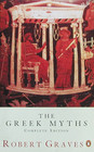 The Greek Myths : Combined Edition