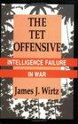 The Tet Offensive: Intelligence Failure in War (Stemme)