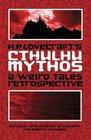 HP Lovecraft's Cthulhu Mythos A Weird Tales Retrospective