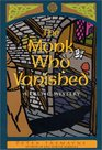 The Monk Who Vanished (Sister Fidelma, Bk 7)