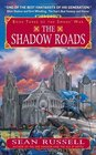 The Shadow Roads  Book Three of the Swans' War