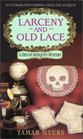 Larceny and Old Lace (Den of Antiquity, Bk 1)