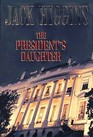 The President's Daughter (Sean Dillon, Bk 6)