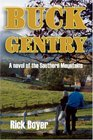 Buck Gentry  A Novel of the Southern Mountains