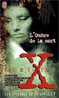L'Ombre de la mort  The X Files